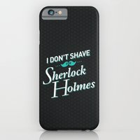 I Don't Shave For Sherlo… iPhone 6 Slim Case