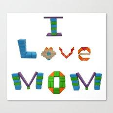 I Love Mom Canvas Print