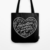 Adventure Is Where Your … Tote Bag