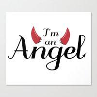 I'm An Angel...not Canvas Print