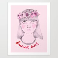 Floral Feminist Bitch Art Print