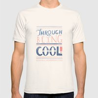 THROUGH BEING COOL Mens Fitted Tee Natural SMALL