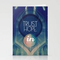 Trust hope in a damned age Stationery Cards