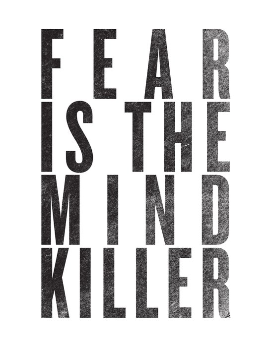 FEAR IS THE MINDKILLER Art Print