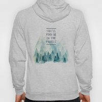 You´ll Find Me In The F… Hoody