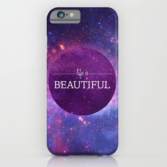 Life is Beautiful iPhone & iPod Case