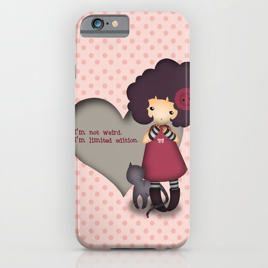 I'm not weird iPhone & iPod Case