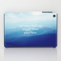 Let Your Faith Be Bigger… iPad Case