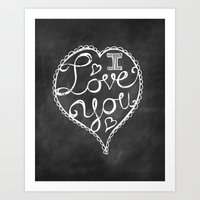 I Love You Chalkboard Art Print
