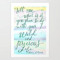 Wild & Precious Life Quote Hand Lettered Art Print
