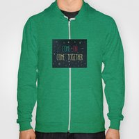 2. Come Together Hoody
