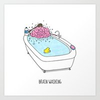 Brain Washing! Art Print