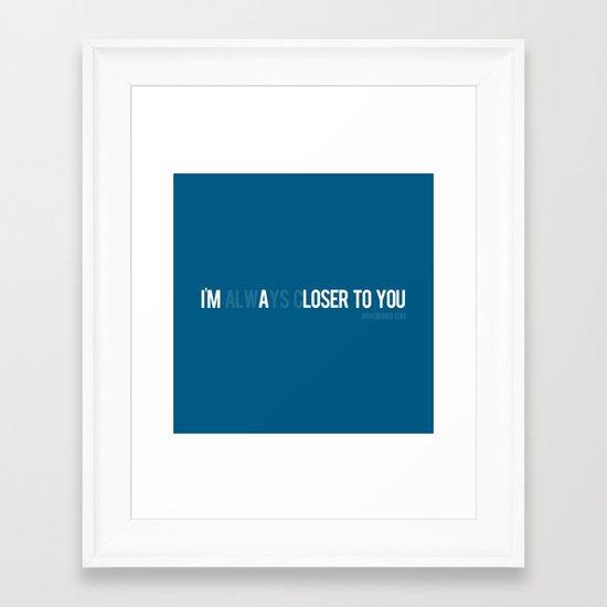 Loser Framed Art Print