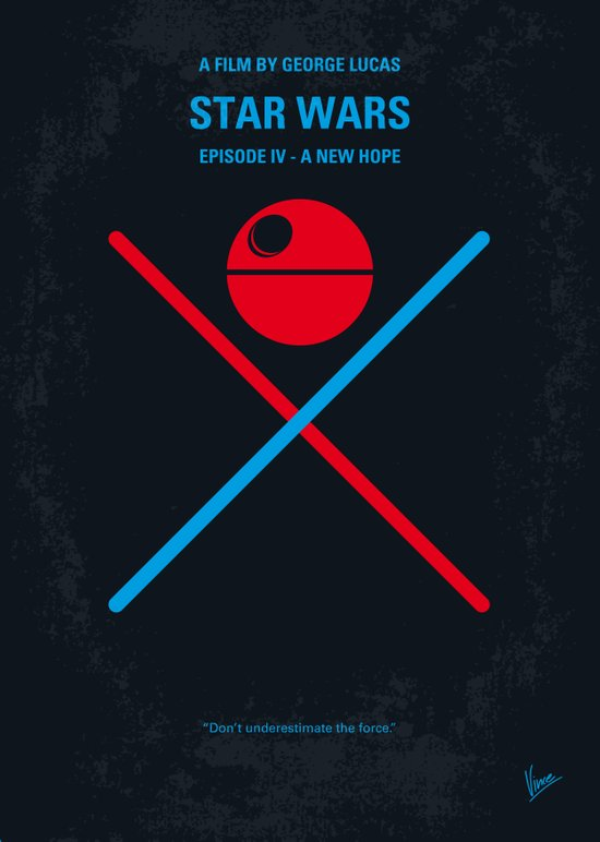 No154 My STAR Episode IV A New Hope WARS minimal movie poster Art Print