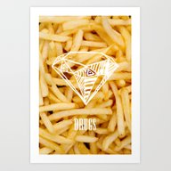 Diamonds & French Fries Art Print