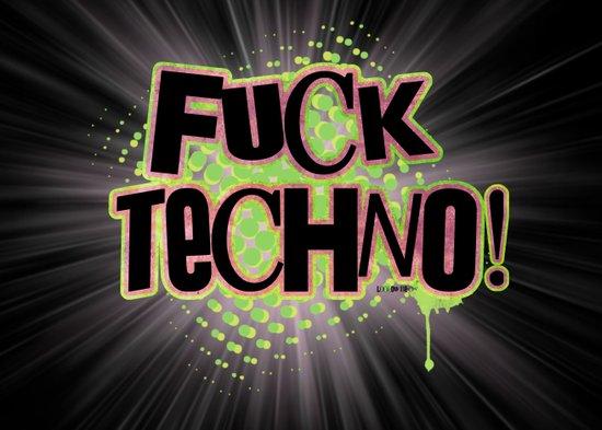 Fuck Techno!  Art Print