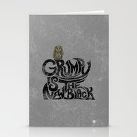 Grumpy is the new..... Stationery Cards