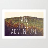 An Epic Adventure Art Print