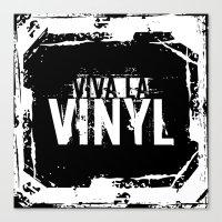 Viva La Vinyl! Canvas Print