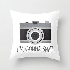 I'm Gonna Snap! Throw Pillow