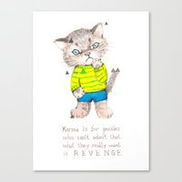 Karma Is For Pussies Canvas Print