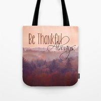 Give Thanks Always - Aut… Tote Bag
