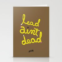 Lead Ain't Dead Stationery Cards