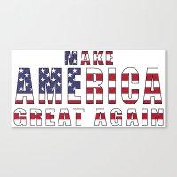Make America Great Again - 2016 Campaign Slogan Canvas Print
