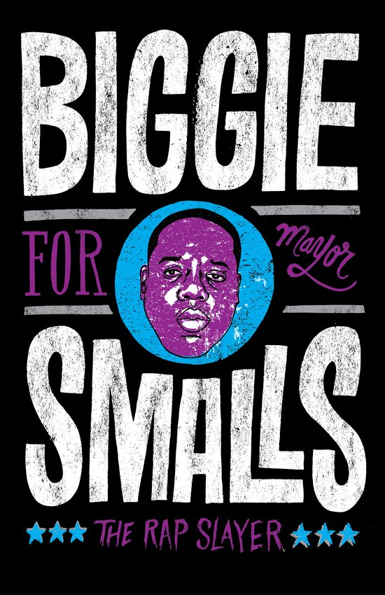 Biggie Smalls for Mayor v.2 Art Print