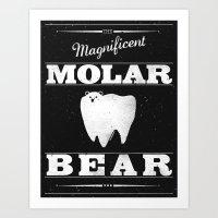 Molar Bear (Gentlemen's … Art Print