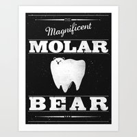 Molar Bear (Gentlemen's … Art Print