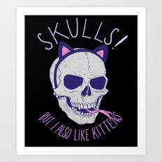 Skulls and Kittens Art Print