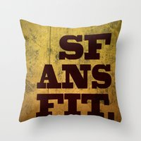 SFANSFIT... the best answer Throw Pillow