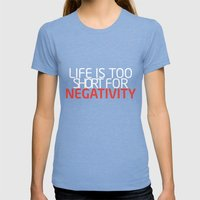 Life Is Too Short For Negativity Womens Fitted Tee Tri-Blue SMALL