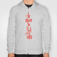 For Whom The Bell Tolls Hoody