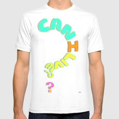 Can I Live? Mens Fitted Tee SMALL White