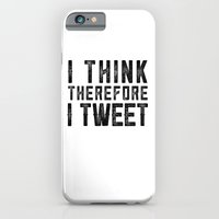 I Think therefore I tweet (on white) iPhone 6 Slim Case