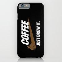 Just Brew It iPhone 6 Slim Case