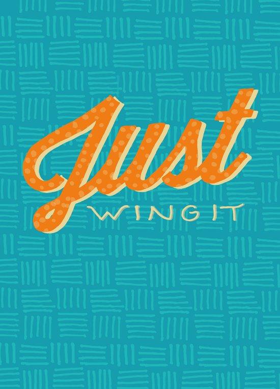 Just Wing It Art Print