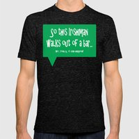 So This Irishman Walks Out of a Bar... Mens Fitted Tee Tri-Black SMALL