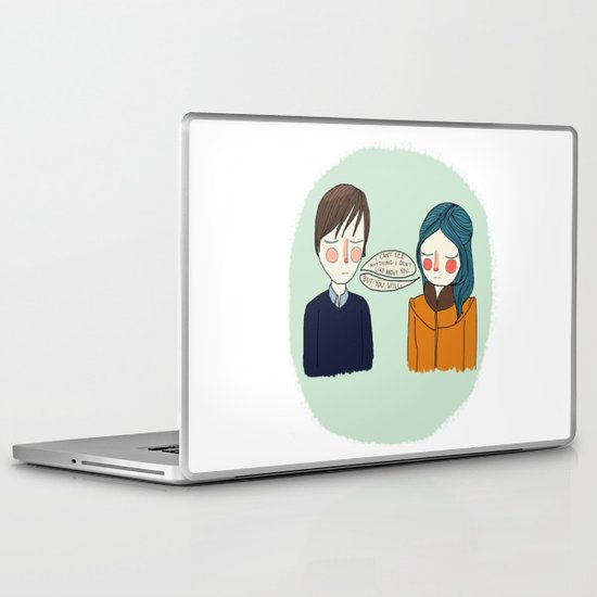 I Can't See Anything I Don't Like About You Laptop & iPad Skin