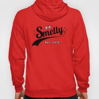 Smelly But Cute - Fairy … Hoody