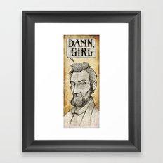 Damn, Lincoln Framed Art Print