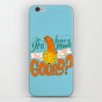 A Minute for the Gourd iPhone & iPod Skin