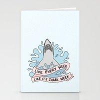 Live every week like it's shark week Stationery Cards