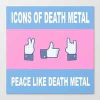 Peace, Like, Death Metal Canvas Print