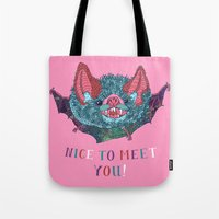 Nice to Meet You! Tote Bag