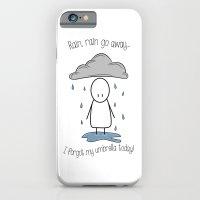 Rain Rain Go Away! iPhone 6 Slim Case