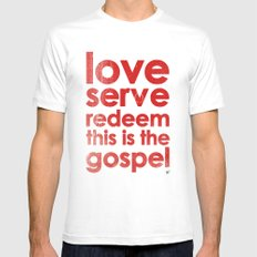 LOVE, SERVE, REDEEM. THIS IS THE GOSPEL (James 1:27) Mens Fitted Tee SMALL White