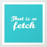 Mean Girls #3 – Fetch Art Print